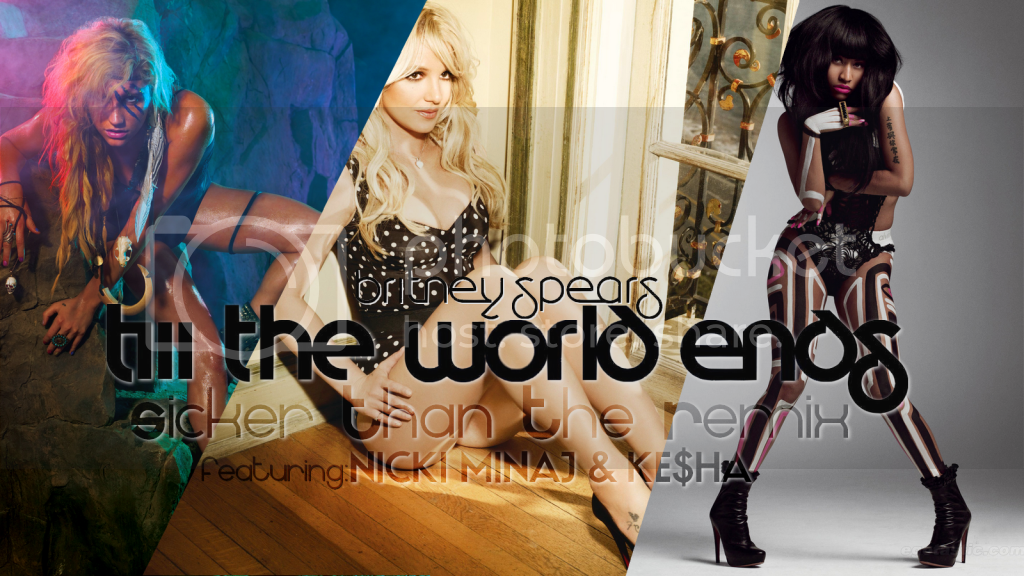 Britney Spears - Till The World Ends (The Remix) Feat. Nicki Minaj &amp;amp; Ke$ha Pictures, Images and Photos